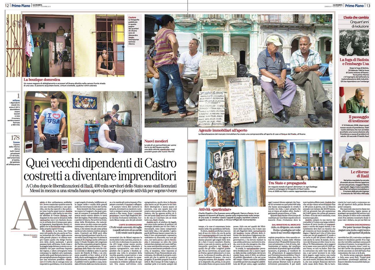 La Stampa / Fotografie tratte da un reportage sui cambiamenti economici a Cuba 13/11/2013